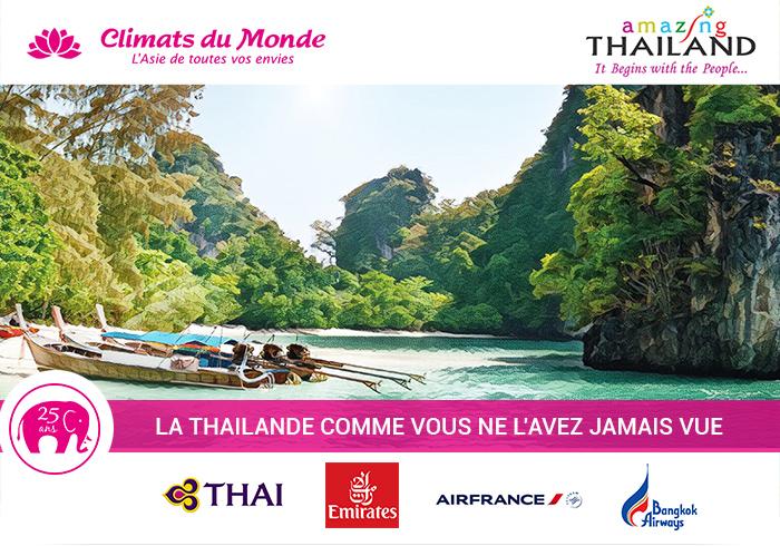 LA THAILANDE COMME VOUS NE L'AVEZ JAMAIS VUE
