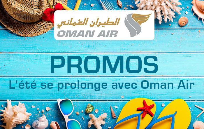 L'été se prolonge avec Oman Air
