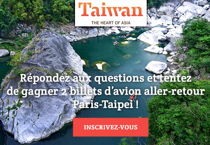 Répondez aux 7 modules et tentez de gagner 2 billets d'avion aller-retour Paris-Taipei !